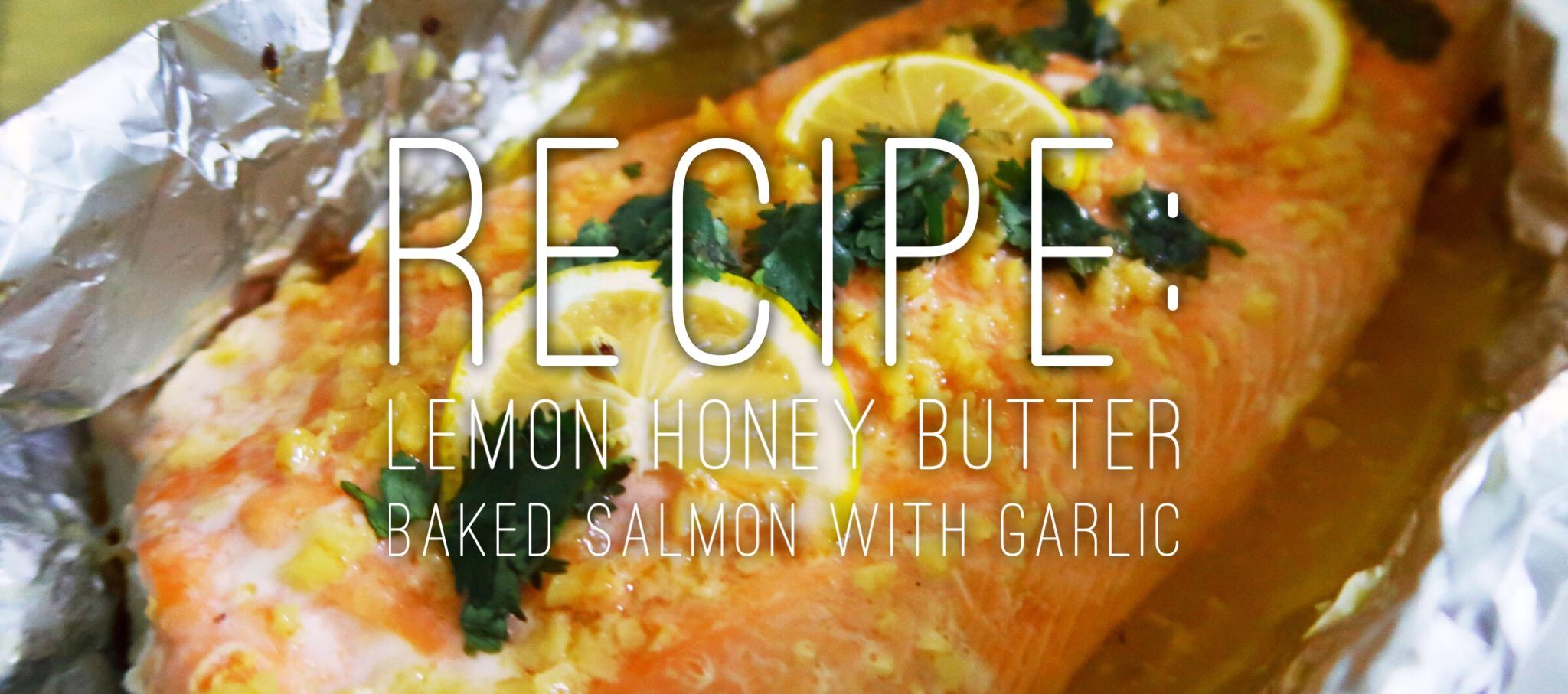 Lemon Honey Butter Baked Salmon with Garlic